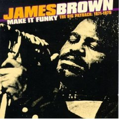 James Brown Make It Funky Album Cover